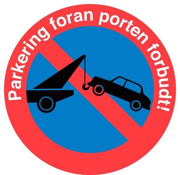 Parkering foran Porten forbudt skilt