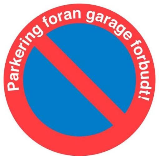 Parkering foran garagen forbudt skilt