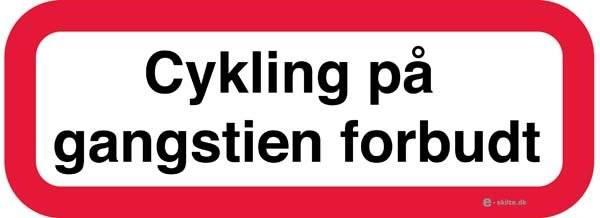 Cykling på gangstien forbudt skilt