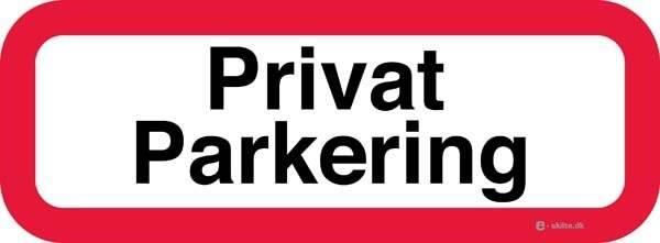 Privat parkering. Forbudsskilt
