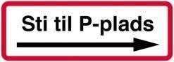 Sti til P plads. Skilt