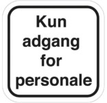 Kun adgang for personale- piktogram skilt
