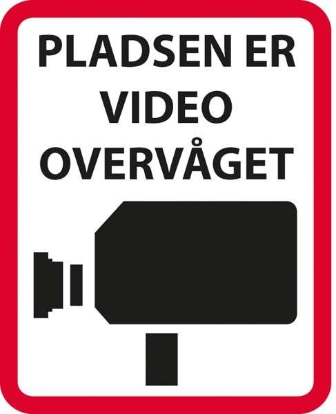 Pladsen er video overvåget skilt