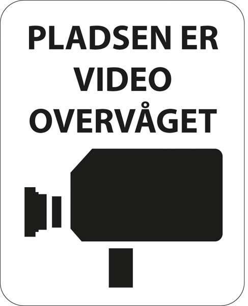 Pladsen er video overvåget. Skilt.