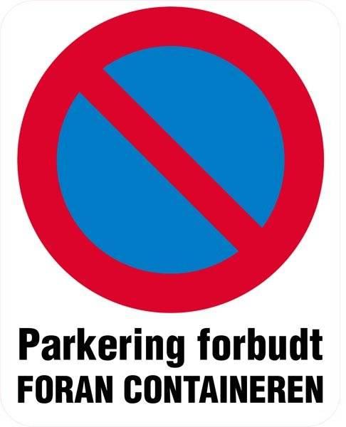 Parkering forbudt foran containeren skilt