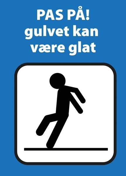 Advarselsskilt - Pas på! gulvet kan være glat (blå)