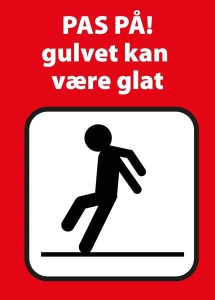 Advarselsskilt - Pas på! gulvet kan være glat (rød)