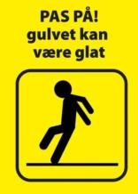 Advarselsskilt - Pas på! gulvet kan være glat (gul)