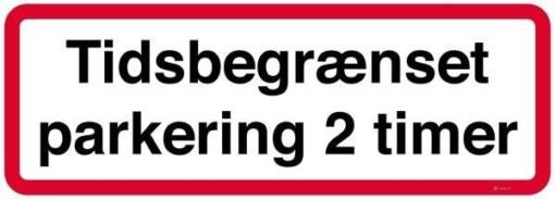 Tidsbegrænset parkering 2 timer skilt