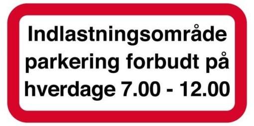 Indlastningsområde parkering forbudt på hverdage 7-12 skilt