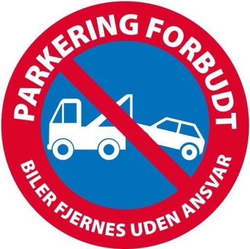Parkering forbudt Biler fjernes uden ansvar skilt