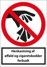 Henkastning af affald og cigaretskodder forbudt.Forbudsskilt