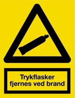Trykflasker fjernes ved brand. Advarselsskilt