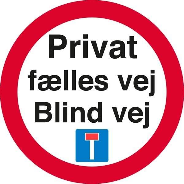 Privat fælles vej Blind vej med piktogram skilt