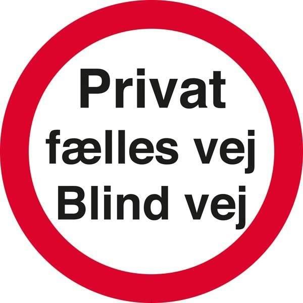 Privat fælles vej Blind vej skilt