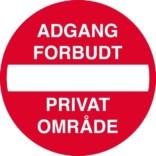 Indkørsel forbudt Adgang forbudt privat område. skilt