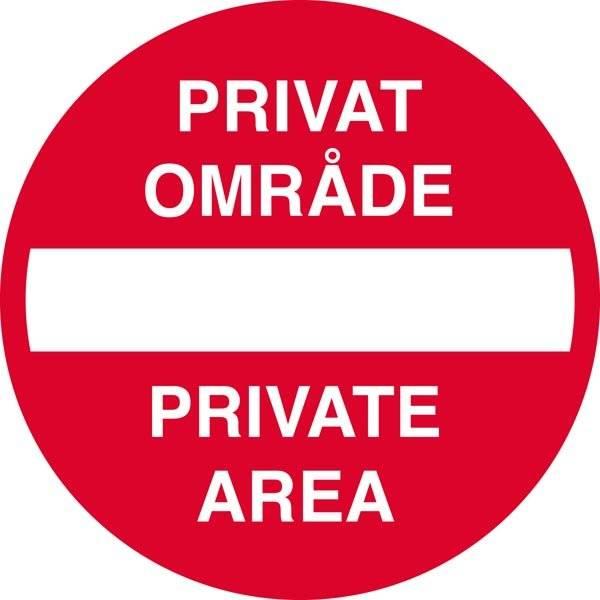 Indkørsel forbudt Privat område Private area Skilt