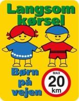 Langsom kørsel børn på vejen max20 km. Skilt