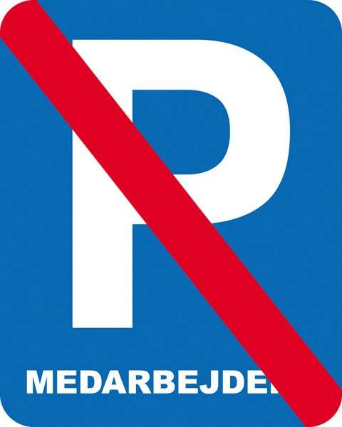 Parkerings skilt P Medarbejdere forbud skilt