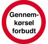 Gennemkørsel forbudt skilte
