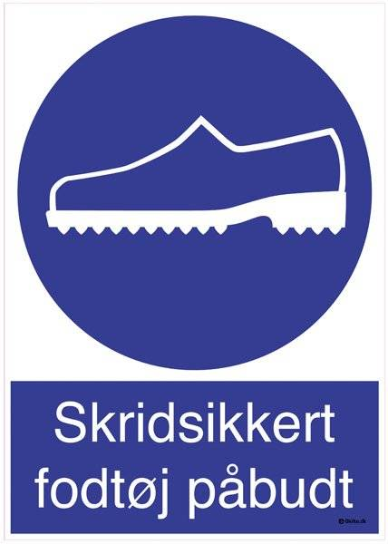 Skridsikkert fodtøj påbudt. Skilt