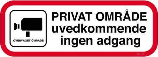 Video overvåget Privat område uvedkommende ingen adgang. Forbudsskilt
