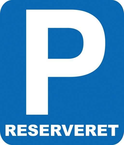 Parkerings skilt  P reserveret. Parkeringsskilt
