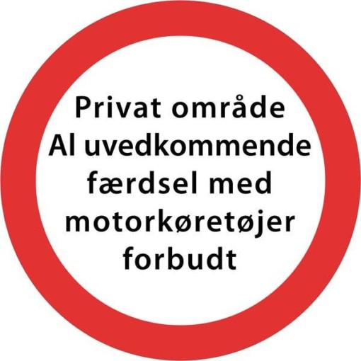 Privat område al uvedkommende færdsel med motorkøretøjer forbudt. Skilt