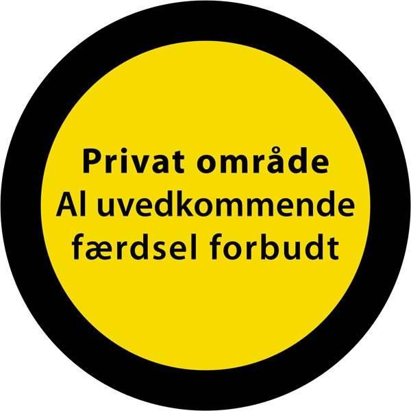 Privat område al uvedkommende færdsel forbudt. Skilt