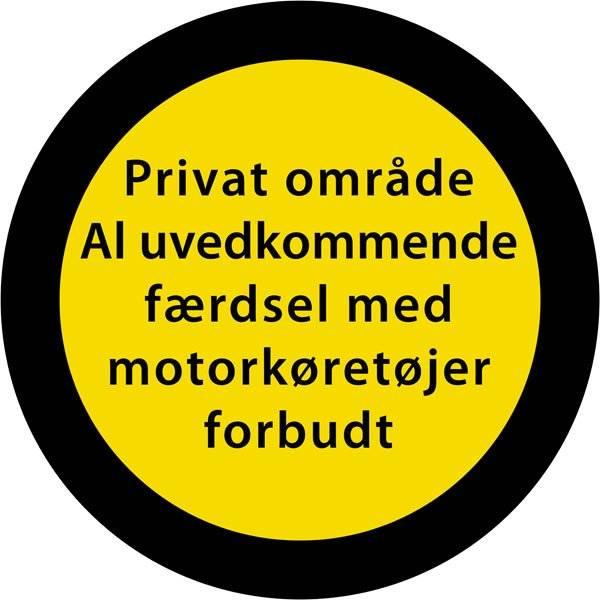 Privat område al uvedkommende færdsel med motorkøretøjer forbudt gul sort.Skilt