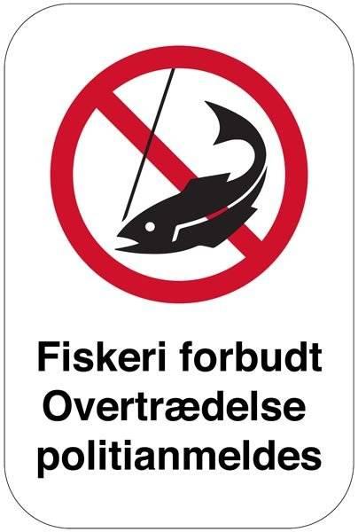 Fiskeri forbudt overtrædelse politianmeldes skilt