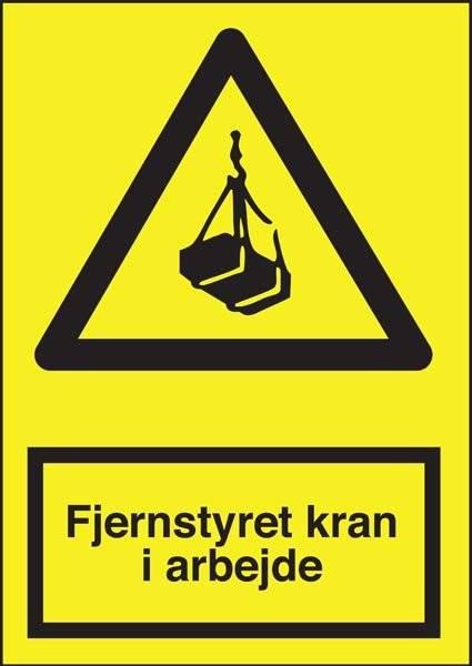 Advarselsskilt - Fjernstyret kran i arbejde