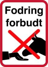 Fodring forbudt. Forbudsskilt