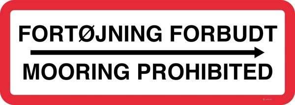 Fortøjning forbudt Mooring prohibited Skilt