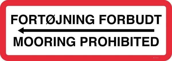 Fortøjning forbudt pil til venstre Mooring prohibited Forbudsskilt