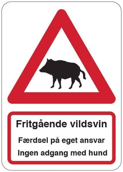 Fritgående vildsvin – færdsel på eget ansvar – ingen adgang med hund. Advarselsskilt