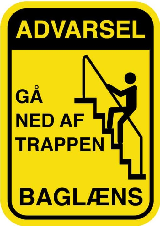 Advarsel gå ned af trappen baglæns. skilt