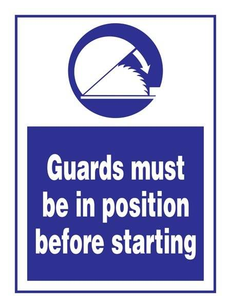 Guards Must Be In Position Before Starting: Påbudsskilt