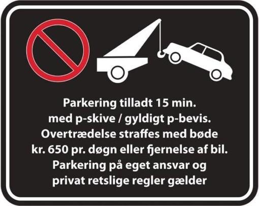 Gyldigt p-bevis. Overtrædelse straffes med bøde kr. 650 pr døgn eller fjernelse af bil. Parkering på eget ansvar og privat retslige regler gælder. Parkeringsskilt