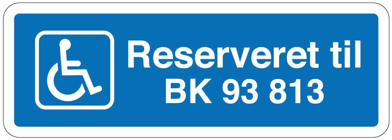 Handicapskilt Reserveret til xx skilt