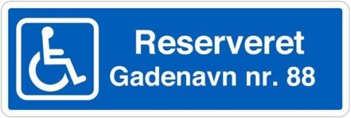 Handicapskilt Reserveret til skilt