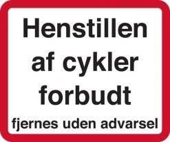 Henstillen af cykler forbudt fjernes uden advarsel Skilt
