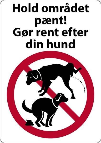 Hold området pænt gør rent efter din hund. Hundeskilt