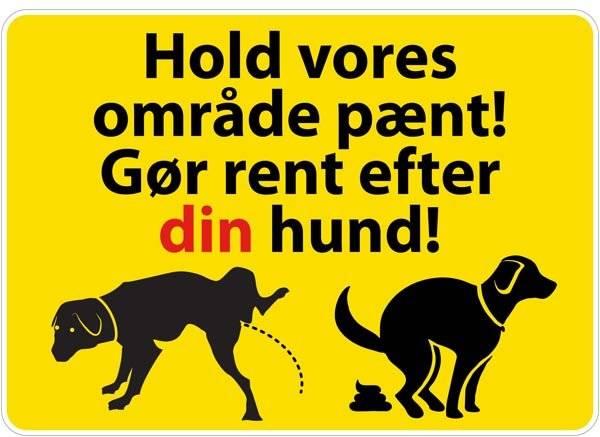 Hold vores område pænt gør rent efter din hund Gul. skilt