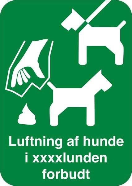 Luftning af hunde i xxxlunden forbudt. Hundeskilt