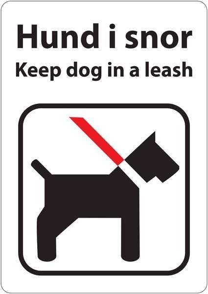 Hund i snor Keep dog in a leash. Hundeskilt