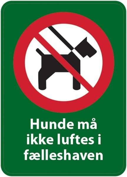 Hunde må ikke luftes i fælleshaven. Hunde skilt