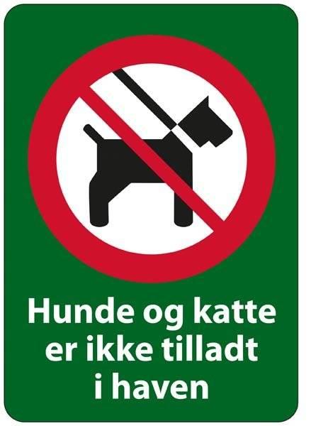 Hunde og katte er ikke tilladt i haven. Forbudsskilt
