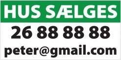 Hus sælges Tlf+Mail. Salgsskilt