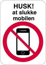 Husk at slukke mobilen skilt